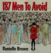 Cover of: 187 men to avoid: a survival guide for the romantically frustrated woman