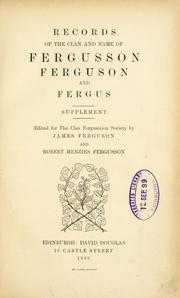 Cover of: Records of the clan and name of Fergusson, Ferguson and Fergus