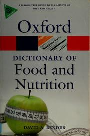 Cover of: A dictionary of food and nutrition