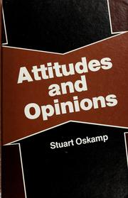 Attitudes and opinions by Stuart Oskamp