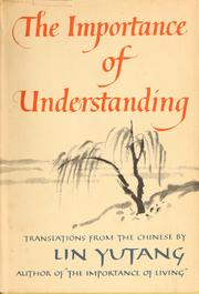 Cover of: The importance of understanding: translations from the Chinese.