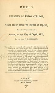Cover of: Reply of the Trustees of Union College, to charges brought before the Assembly of New York, March 19, 1850