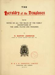 Cover of: The heraldry of the Douglases by G. Harvey Johnston