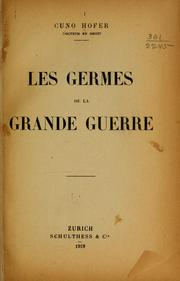 Cover of: Les germes de la grande guerre
