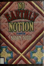 Cover of: No earthly notion