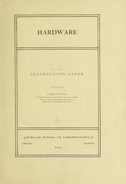Cover of: Hardware; instruction paper prepard by James C. Plant ... | American School of Correspondence