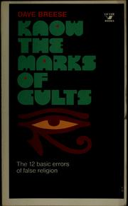 Cover of: Know the marks of cults | Dave Breese