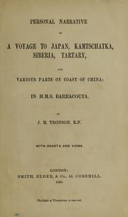 Cover of: Personal narrative of a voyage to Japan, Kamtschatka, Siberia, Tartary, and various parts of coast of China