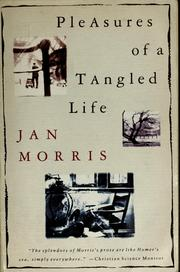 Cover of: Pleasures/tangled Life
