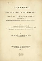 Cover of: Inverurie and the Earldom of the Garioch. A topographical and historical account of the Garioch from the earliest times to the revolution settlement with a genealogical appendix of Garioch families flourishing at the period of the revolution settlement and still represented