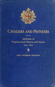 Cover of: Cavaliers and pioneers by Nell Marion Nugent