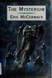 Cover of: The mysterium | Eric P. McCormack