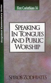 Cover of: Speaking in Tongues and Public Worship | Spiros Zodhiates