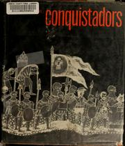 Cover of: The conquistadors; first-person accounts of the conquest of Mexico. | Patricia de Fuentes