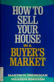 Cover of: How to sell your house in a buyer's market