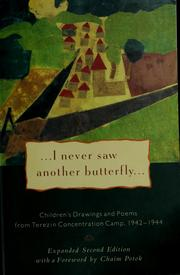 Cover of: I Never Saw Another Butterfly | sited by Hana. Volavkova ; forword by Chaim Potok ; afterwoard by Vaclav Havel.