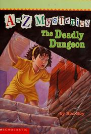 Cover of: The deadly dungeon