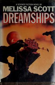 Cover of: Dreamships | Melissa Scott