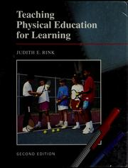 Cover of: Teaching physical education for learning | Judith Rink