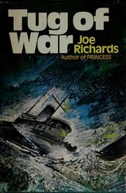 Cover of: Tug of war | Joe Richards