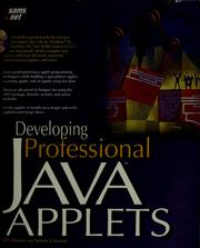 Cover of: Developing professional Java applets | K. C. Hopson