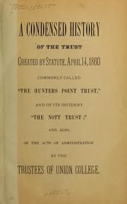 Cover of: A condensed history of the trust created by statute, April 14, 1860 | Platt] Potter