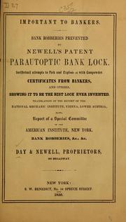 Cover of: Important to bankers...Newell's patent parautoptic bank lock...