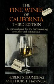 Cover of: The fine wines of California | Robert S. Blumberg