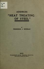Cover of: Address, Heat treating of steel, | Frederick J. Newman