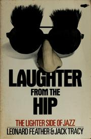 Cover of: Laughter from the hip | Leonard Feather