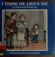 Cover of: I think he likes me