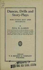 Cover of: Dances, drills and story-plays for every day and holidays