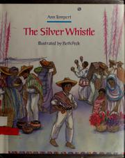 Cover of: The silver whistle | Ann Tompert