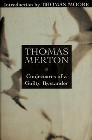Cover of: Conjectures of a guilty bystander
