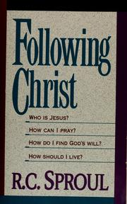 Cover of: Following Christ by Sproul, R. C.