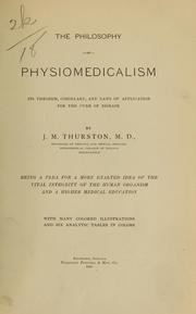 Cover of: The philosophy of physiomedicalism | J. M. Thurston