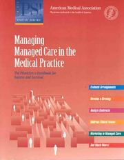 Cover of: Managing Managed Care in the Medical Practice | American Medical Association.