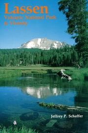 Lassen Volcanic National Park & vicinity by Jeffrey P. Schaffer