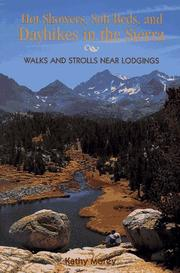 Cover of: Hot showers, soft beds, and dayhikes in the Sierra