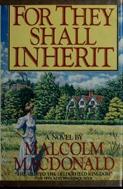 Cover of: For they shall inherit: a novel