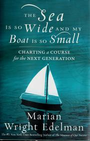 Cover of: The sea is so wide and my boat is so small
