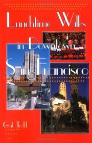 Cover of: Lunchtime walks in downtown San Francisco | Gail Todd