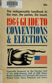 Cover of: 1964 guide to conventions & elections. | CBS News.