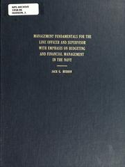 Cover of: Management fundamentals for the line office and supervisor with emphasis on budgeting and financial management in the Navy