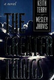 Cover of: The greater things