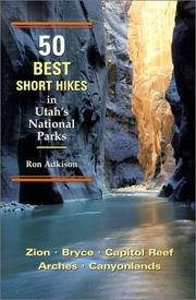 Cover of: 50 Best Short Hikes in Utah
