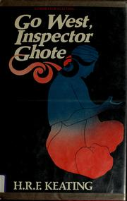 Cover of: Go West, Inspector Ghote