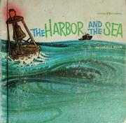 Cover of: The harbor and the sea. | Lucille F. Wood
