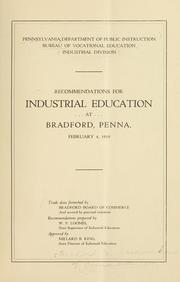 Cover of: Recommendations for industrial education at Bradford, Penna. February 4, 1919