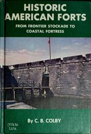 Cover of: Historic American forts | C. B. Colby